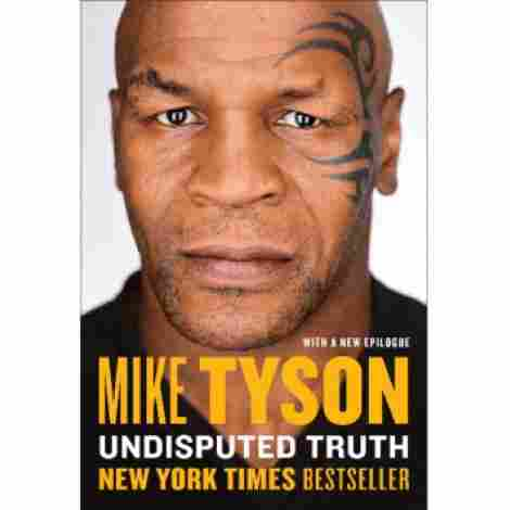 1. Undisputed Truth by Mike Tyson