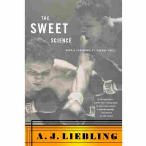 6. The Sweet Science by A.J Liebling